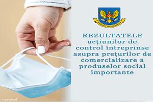 Rezultatele acțiunilor de control întreprinse asupra prețurilor de comercializare a produselor social importante