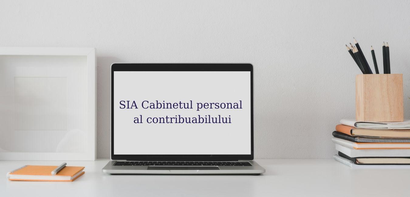 """Lucrări de mentenanță în cadrul SIA """"Cabinetul personal al contribuabilului"""""""