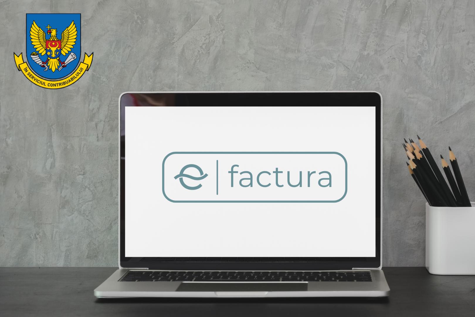 """Actualizări în cadrul Sistemului Informațional Automatizat """"e-Factura"""""""